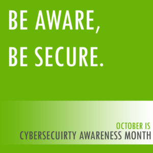 October Cyber Security Awareness Month