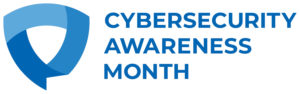 October is National Cybersecurity Awareness Month!